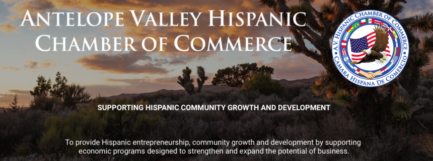Antelope Valley Hispanic Chamber of Commerce Meeting